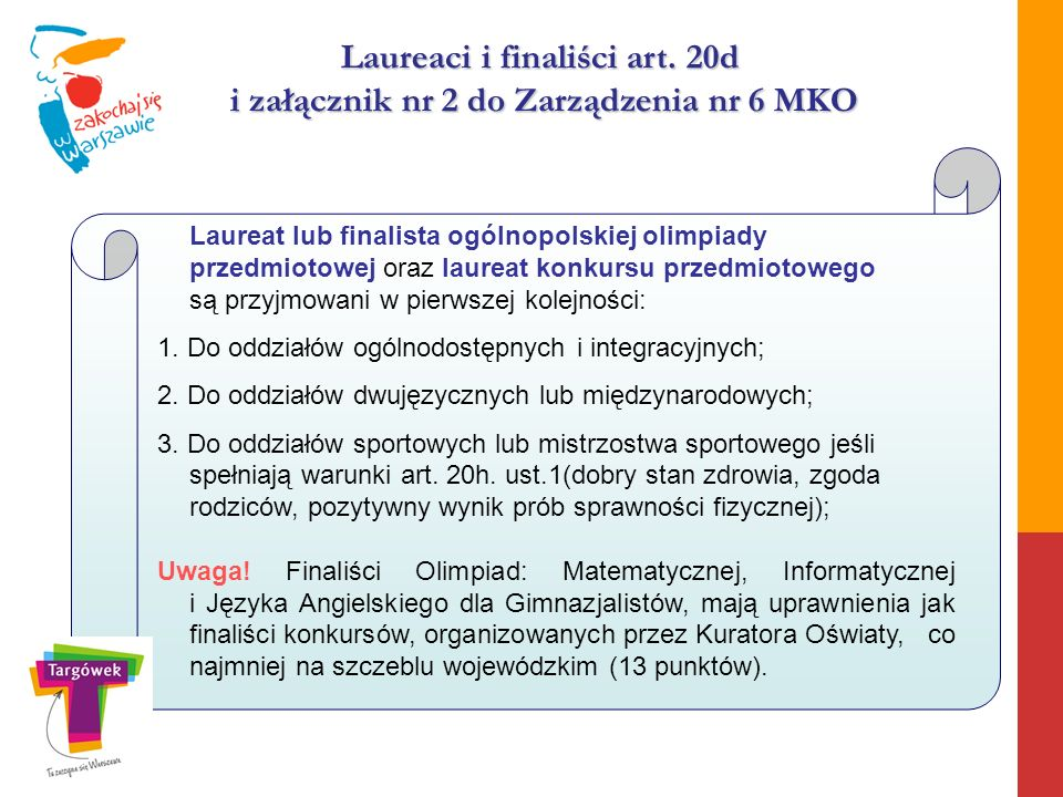Laureaci i finaliści art. 20d i załącznik nr 2 do Zarządzenia nr 6 MKO