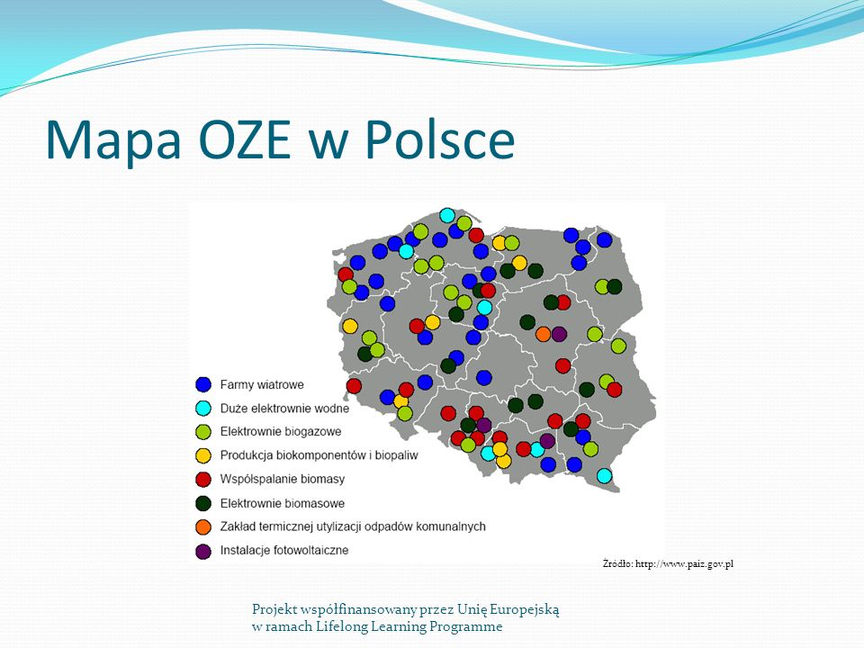 Mapa OZE w Polsce Źródło: http://www.paiz.gov.pl.