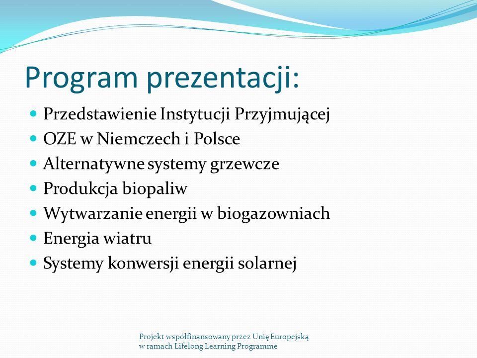 Program prezentacji: Przedstawienie Instytucji Przyjmującej