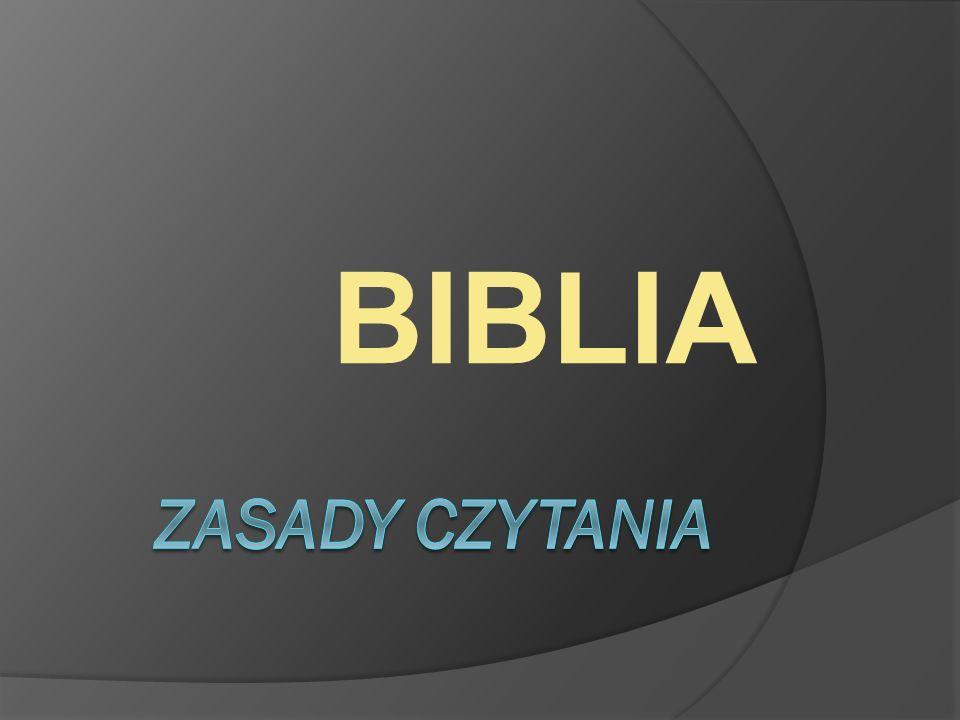 BIBLIA Zasady czytania
