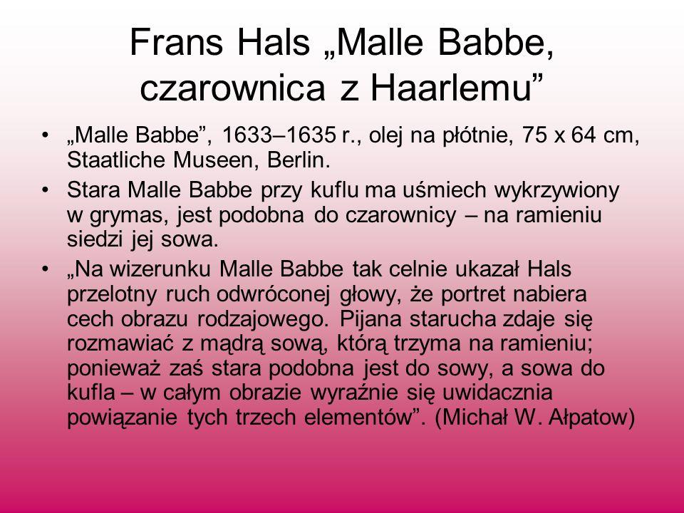 "Frans Hals ""Malle Babbe, czarownica z Haarlemu"