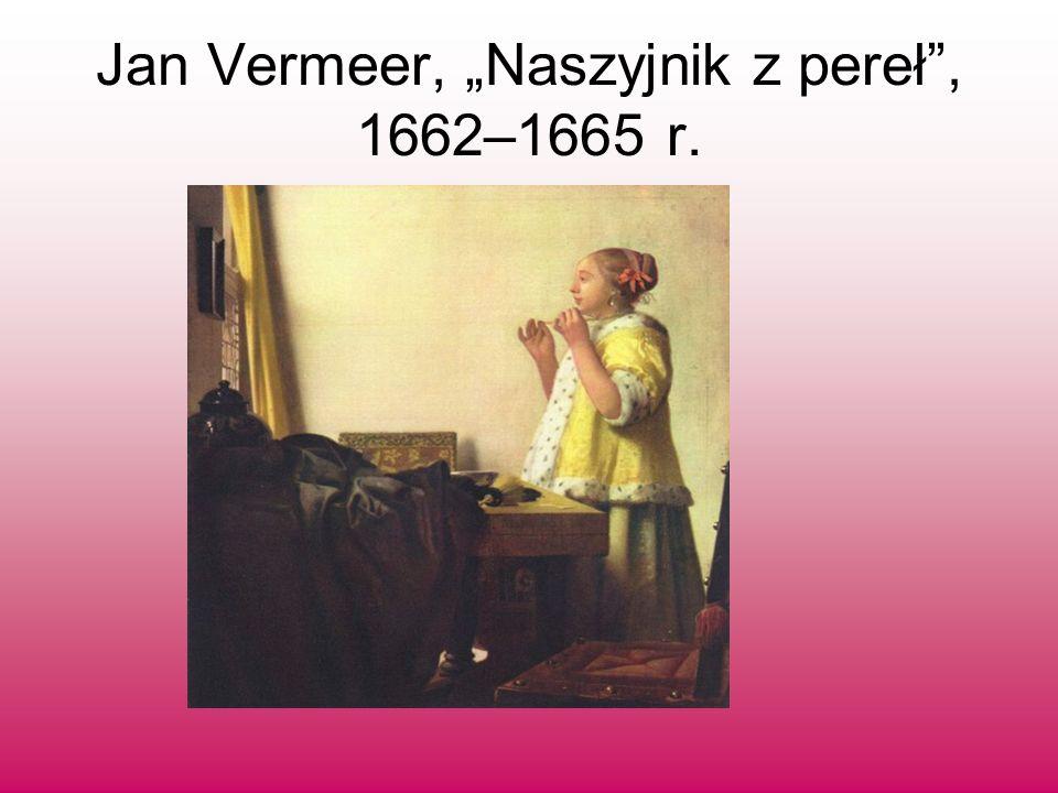 "Jan Vermeer, ""Naszyjnik z pereł , 1662–1665 r."