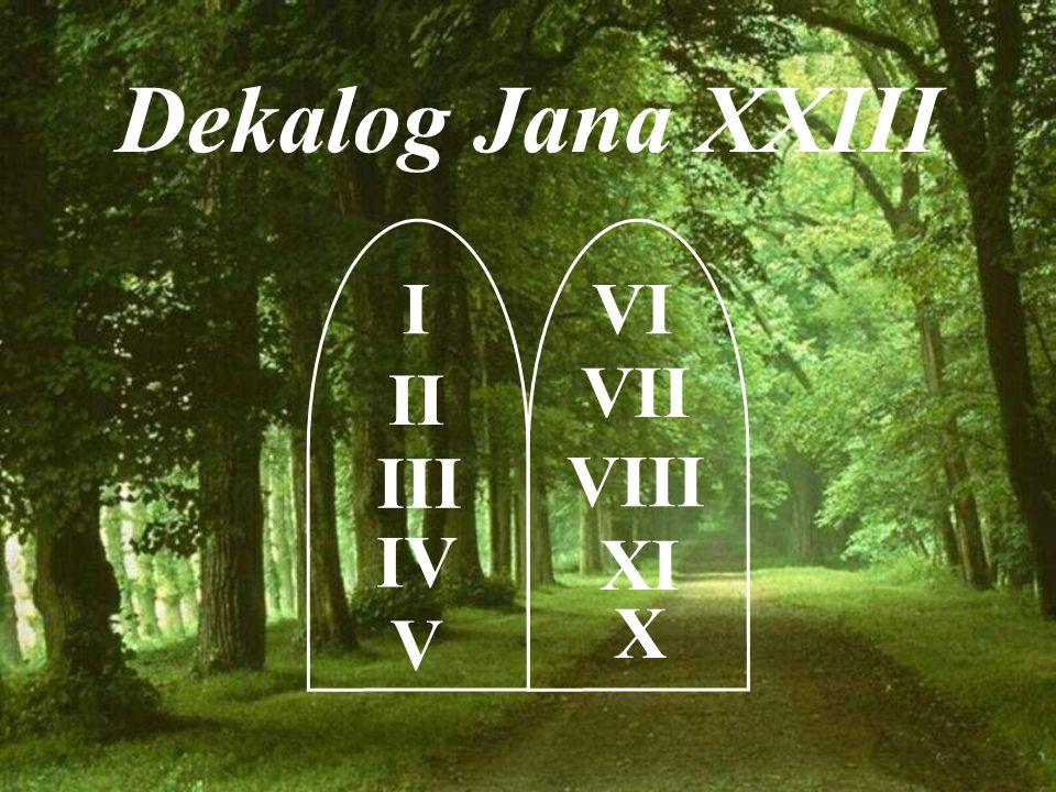 Dekalog Jana XXIII I II III IV V VI VII VIII XI X