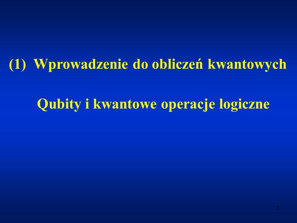 (1) Wprowadzenie do obliczeń kwantowych