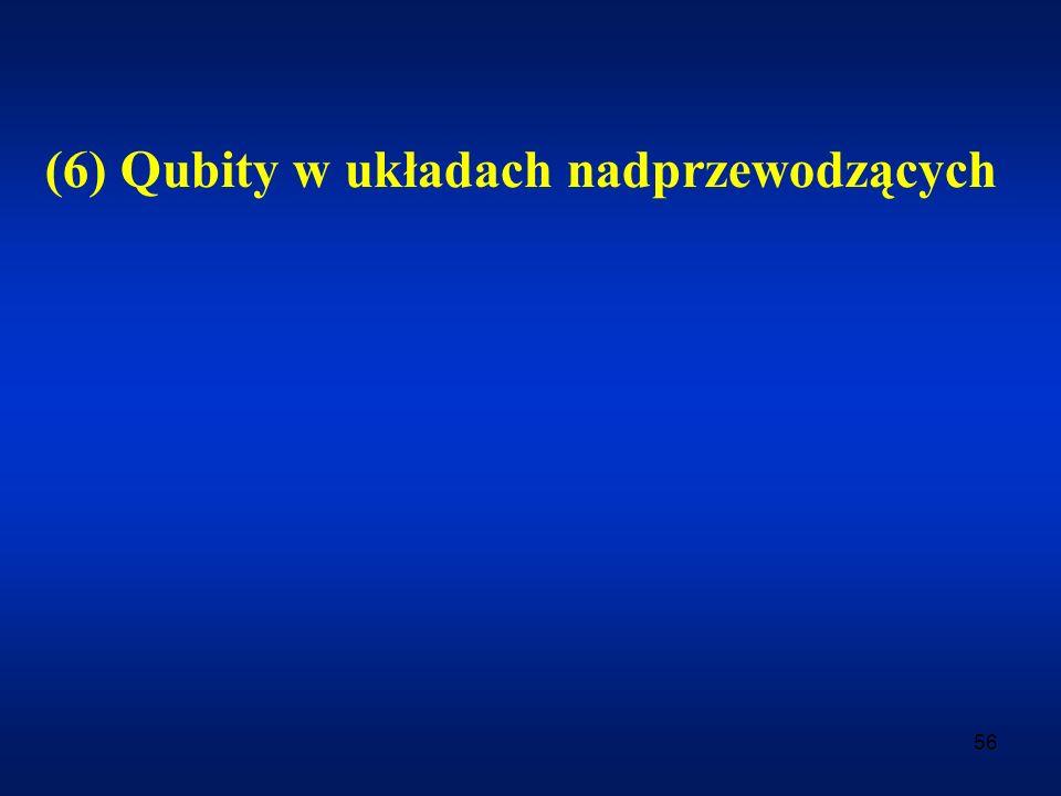(6) Qubity w układach nadprzewodzących
