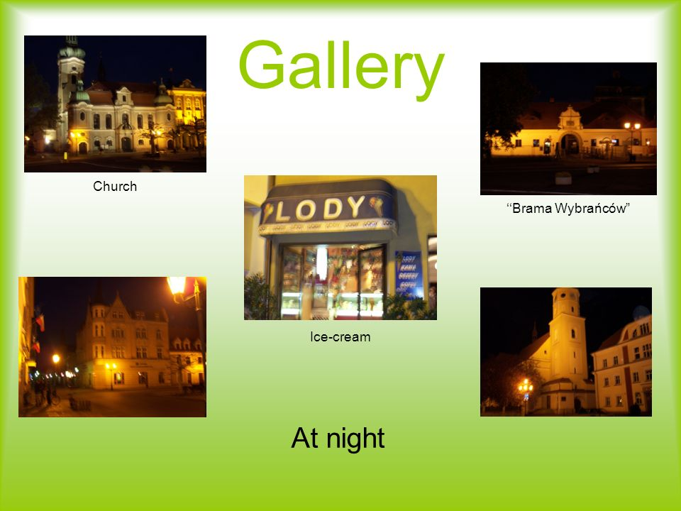 Gallery Church ''Brama Wybrańców Ice-cream At night