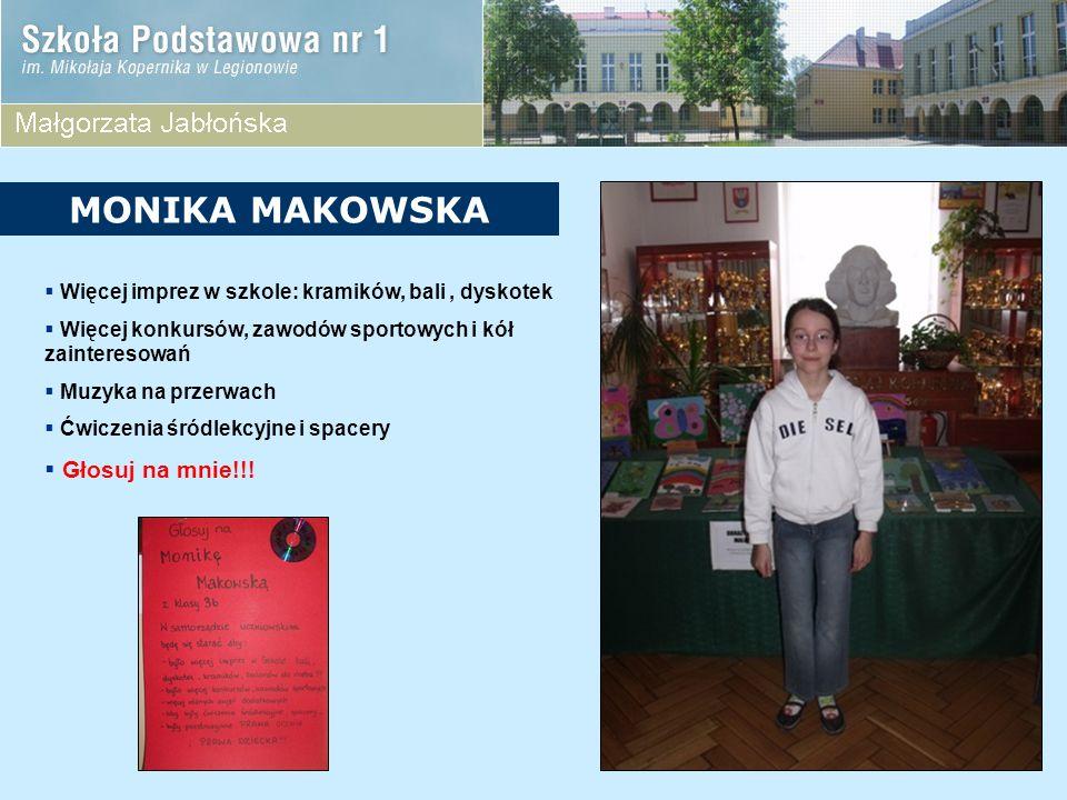 MONIKA MAKOWSKA Głosuj na mnie!!!