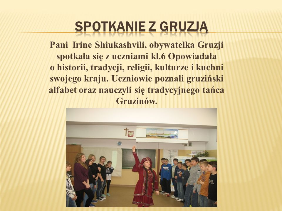 Spotkanie z Gruzją Pani Irine Shiukashvili, obywatelka Gruzji