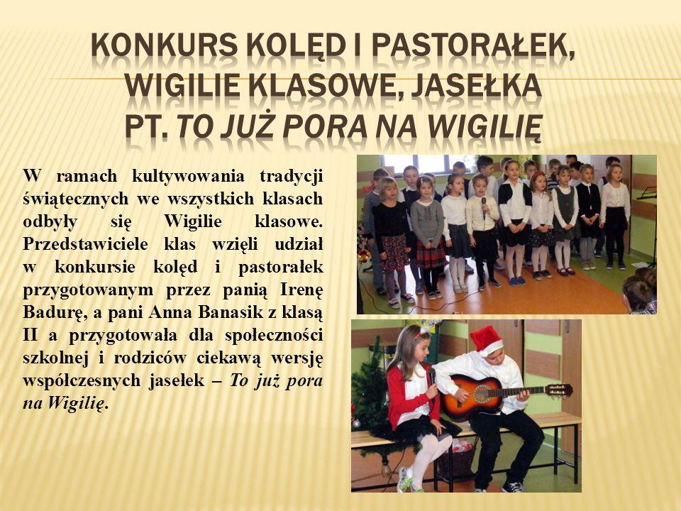 Konkurs kolęd i pastorałek, Wigilie klasowe, jasełka pt