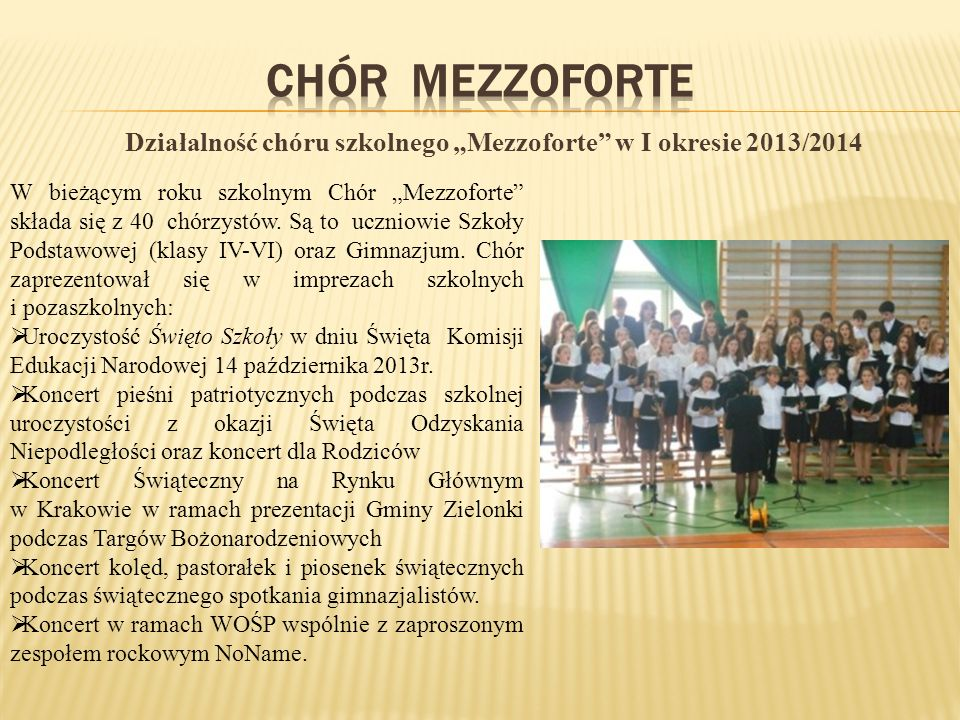 """Działalność chóru szkolnego """"Mezzoforte w I okresie 2013/2014"""