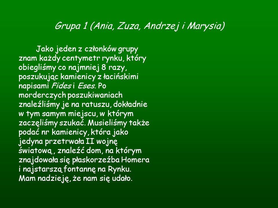 Grupa 1 (Ania, Zuza, Andrzej i Marysia)