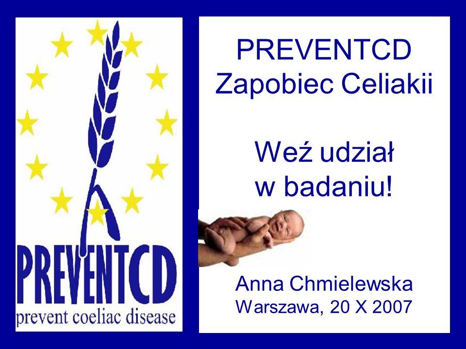 PREVENTCD Zapobiec Celiakii Weź udział w badaniu
