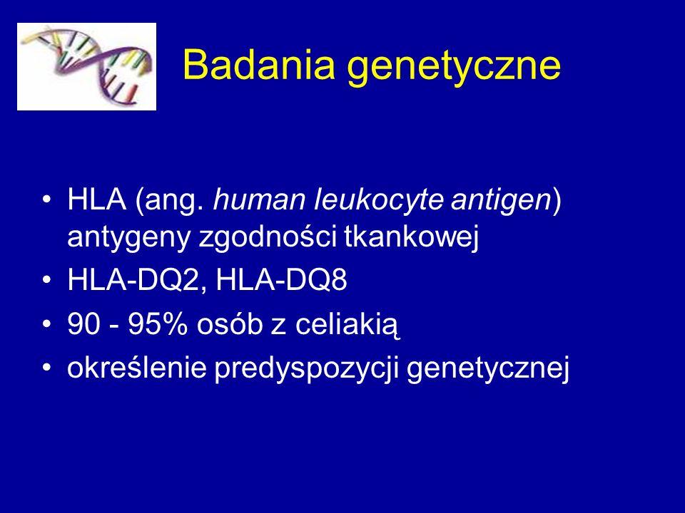 Badania genetyczne HLA (ang. human leukocyte antigen) antygeny zgodności tkankowej. HLA-DQ2, HLA-DQ8.