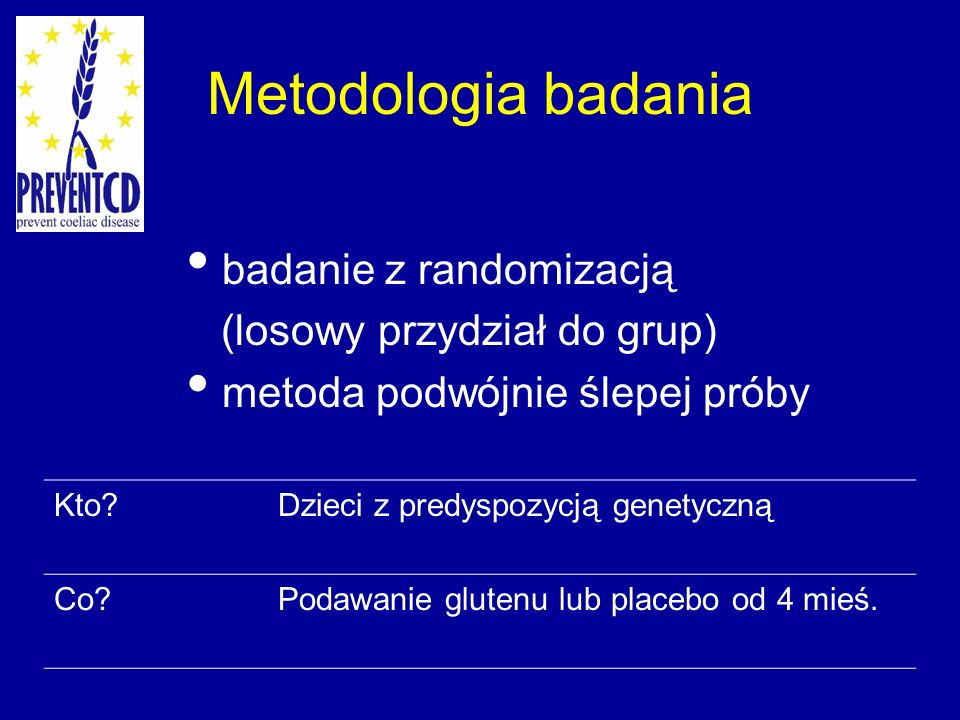 Metodologia badania badanie z randomizacją (losowy przydział do grup)