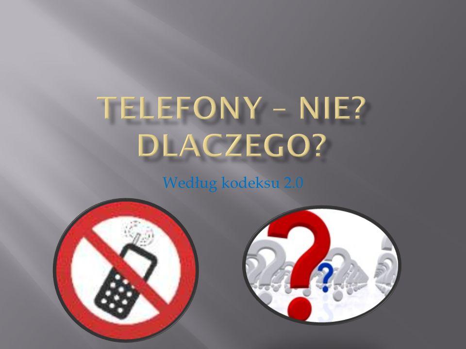 Telefony – Nie Dlaczego