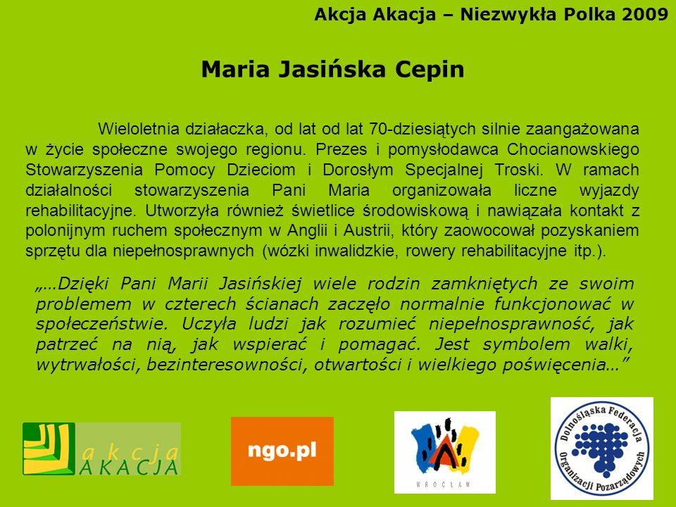 Maria Jasińska Cepin Akcja Akacja – Niezwykła Polka 2009