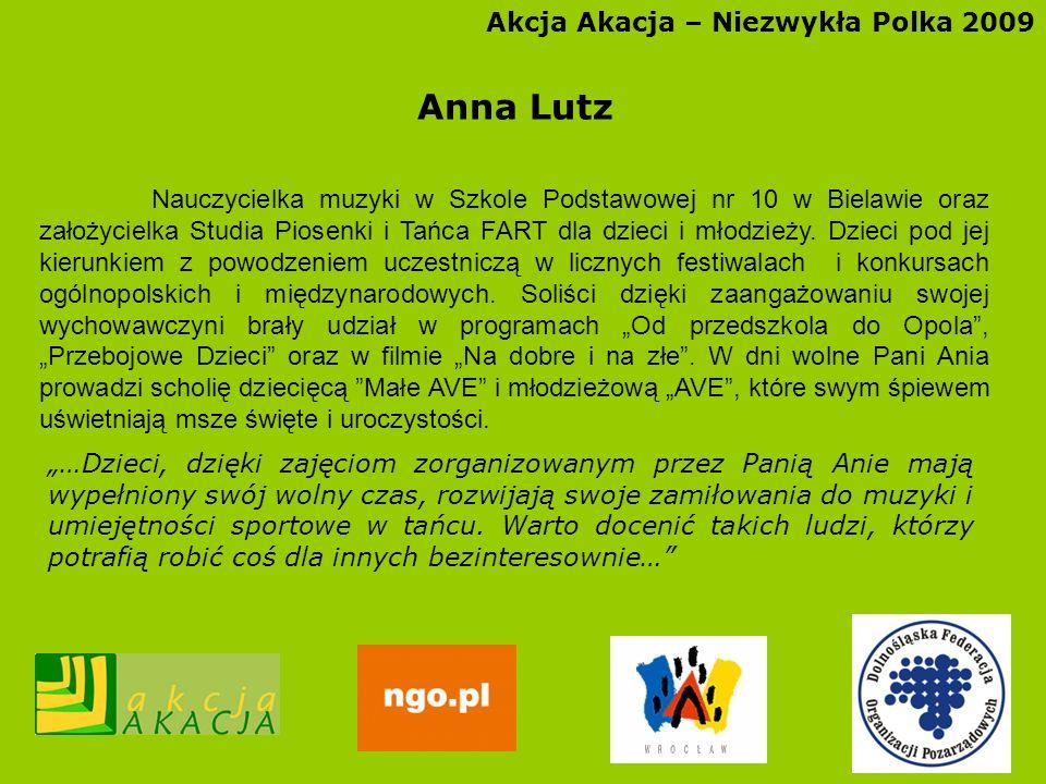 Anna Lutz Akcja Akacja – Niezwykła Polka 2009