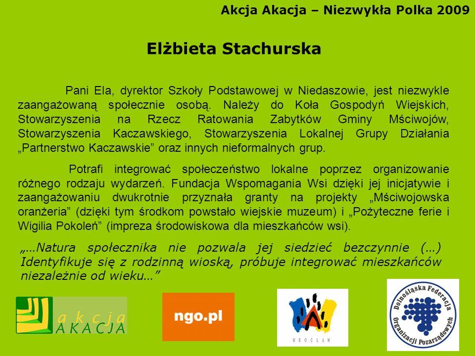 Elżbieta Stachurska Akcja Akacja – Niezwykła Polka 2009