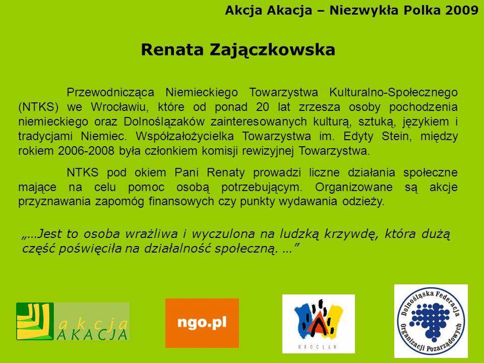 Renata Zajączkowska Akcja Akacja – Niezwykła Polka 2009