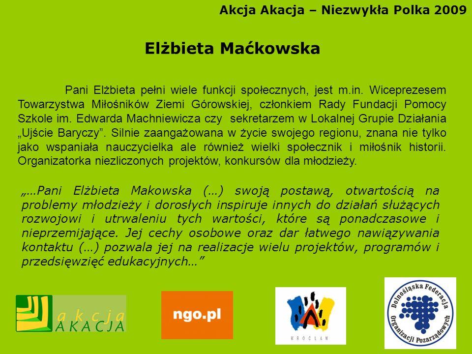 Elżbieta Maćkowska Akcja Akacja – Niezwykła Polka 2009