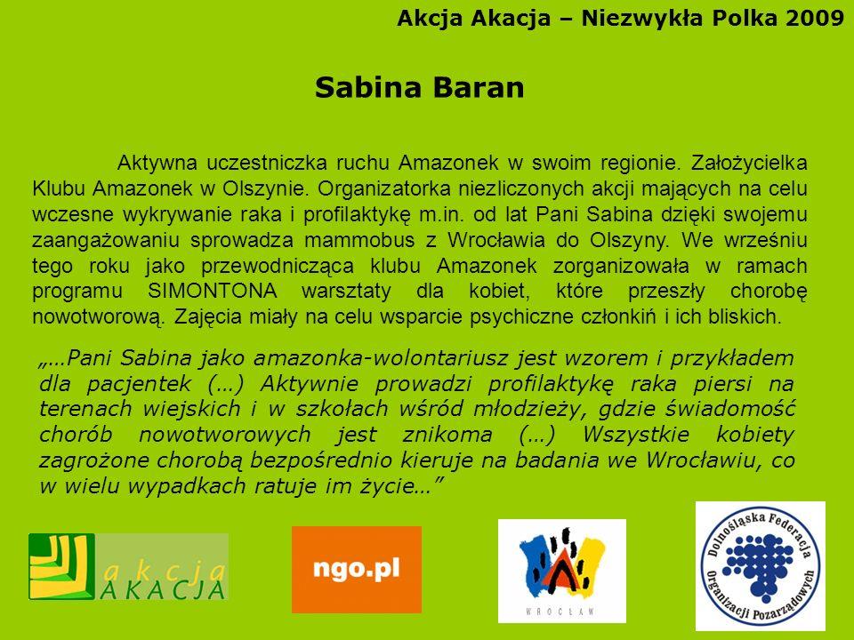 Sabina Baran Akcja Akacja – Niezwykła Polka 2009