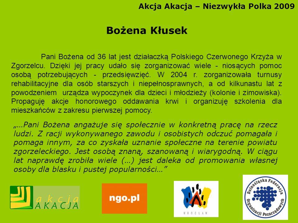 Bożena Kłusek Akcja Akacja – Niezwykła Polka 2009