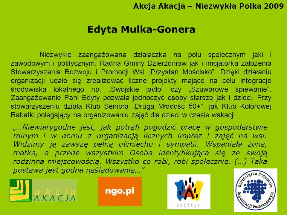 Edyta Mulka-Gonera Akcja Akacja – Niezwykła Polka 2009