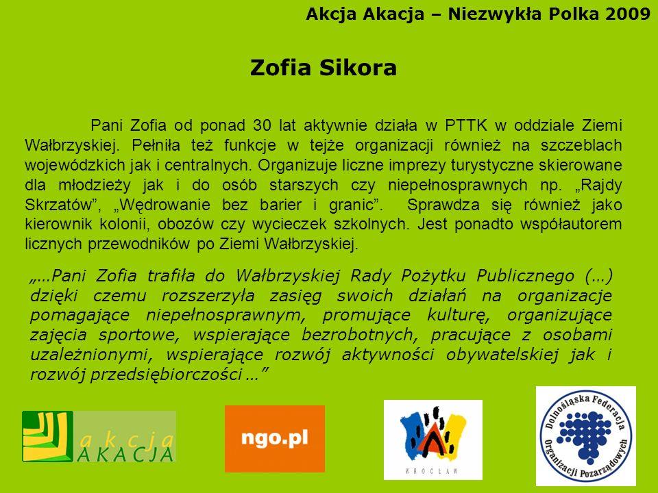 Zofia Sikora Akcja Akacja – Niezwykła Polka 2009