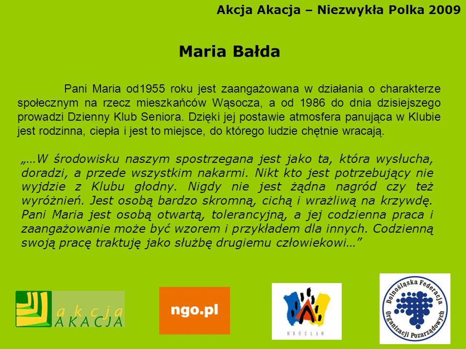 Maria Bałda Akcja Akacja – Niezwykła Polka 2009