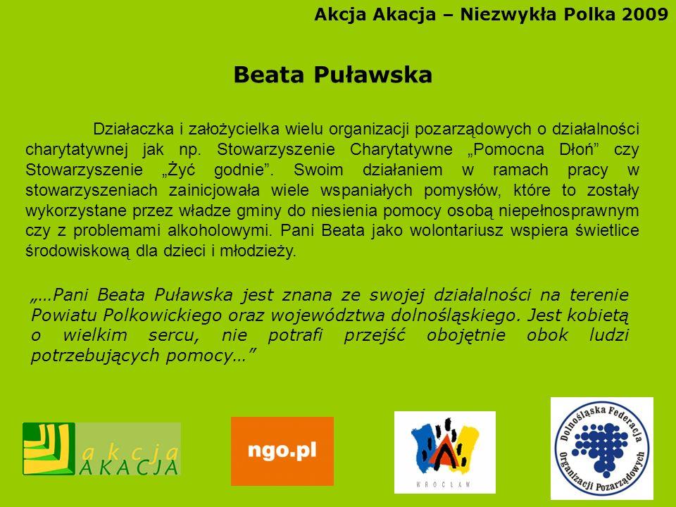 Beata Puławska Akcja Akacja – Niezwykła Polka 2009