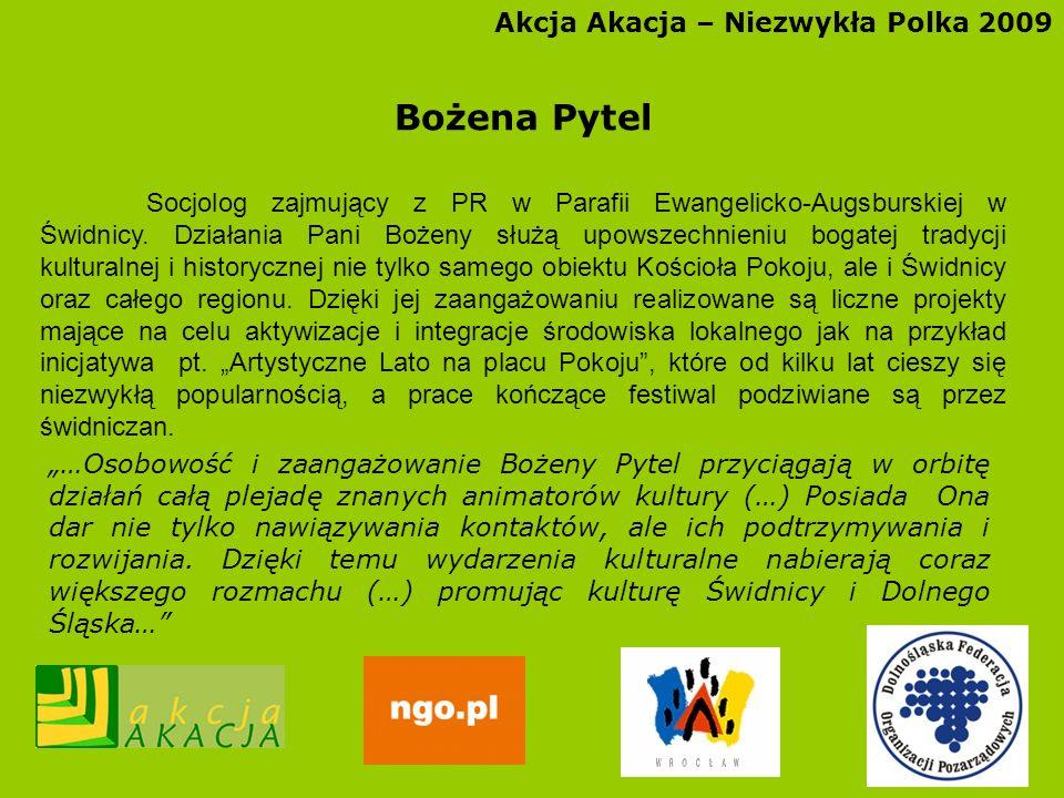 Bożena Pytel Akcja Akacja – Niezwykła Polka 2009