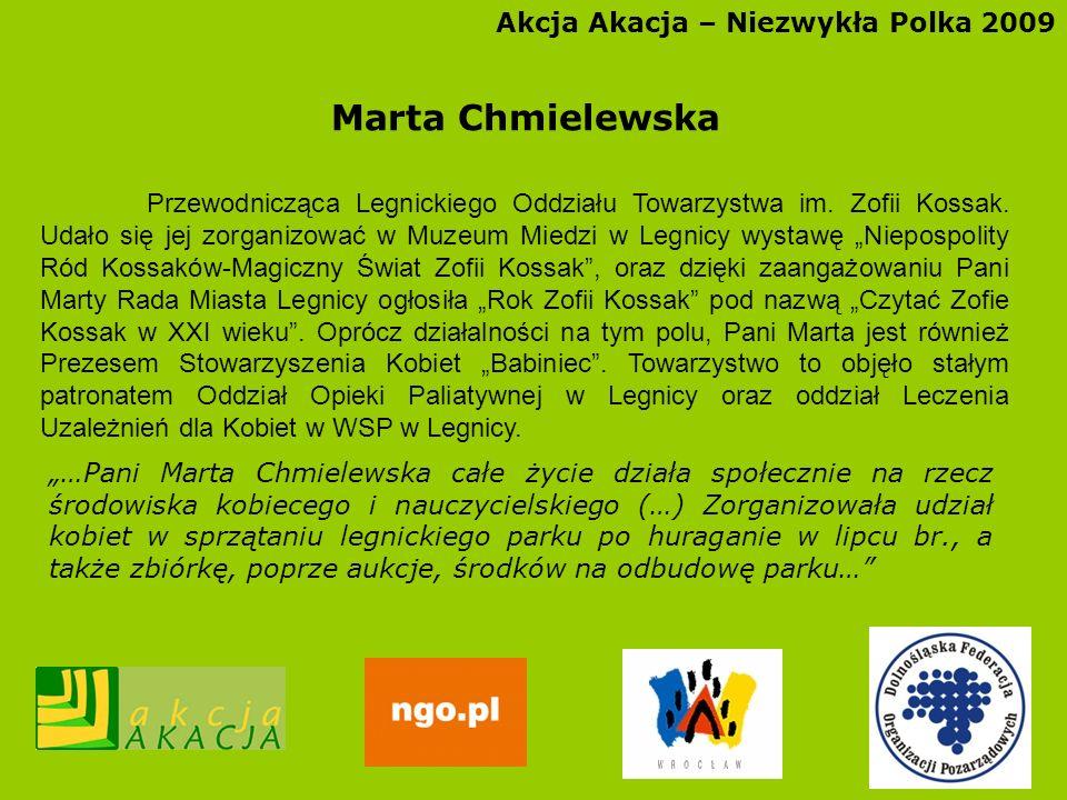 Marta Chmielewska Akcja Akacja – Niezwykła Polka 2009