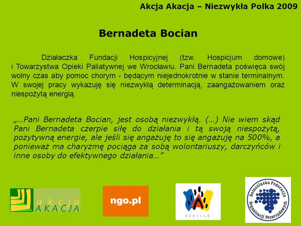 Bernadeta Bocian Akcja Akacja – Niezwykła Polka 2009