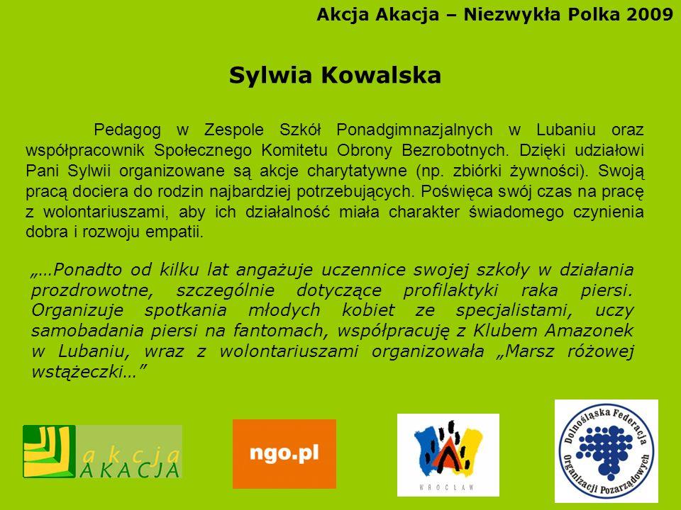 Sylwia Kowalska Akcja Akacja – Niezwykła Polka 2009