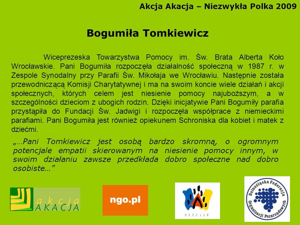 Bogumiła Tomkiewicz Akcja Akacja – Niezwykła Polka 2009