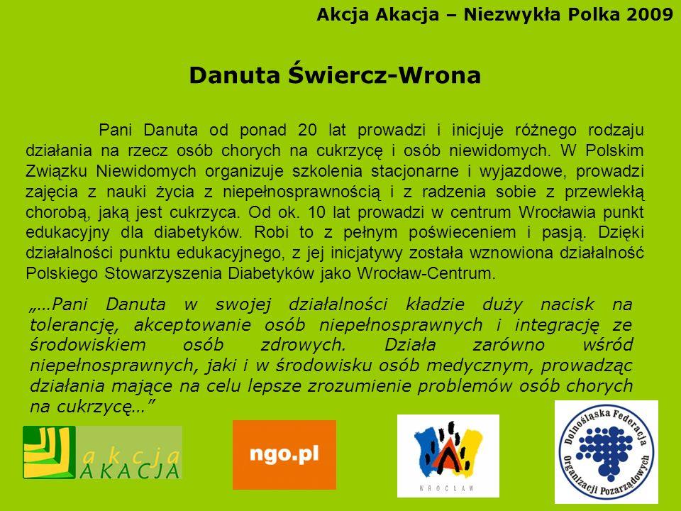 Danuta Świercz-Wrona Akcja Akacja – Niezwykła Polka 2009