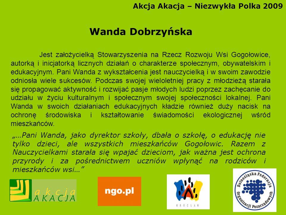 Wanda Dobrzyńska Akcja Akacja – Niezwykła Polka 2009