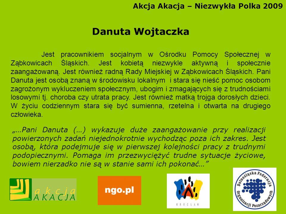 Danuta Wojtaczka Akcja Akacja – Niezwykła Polka 2009