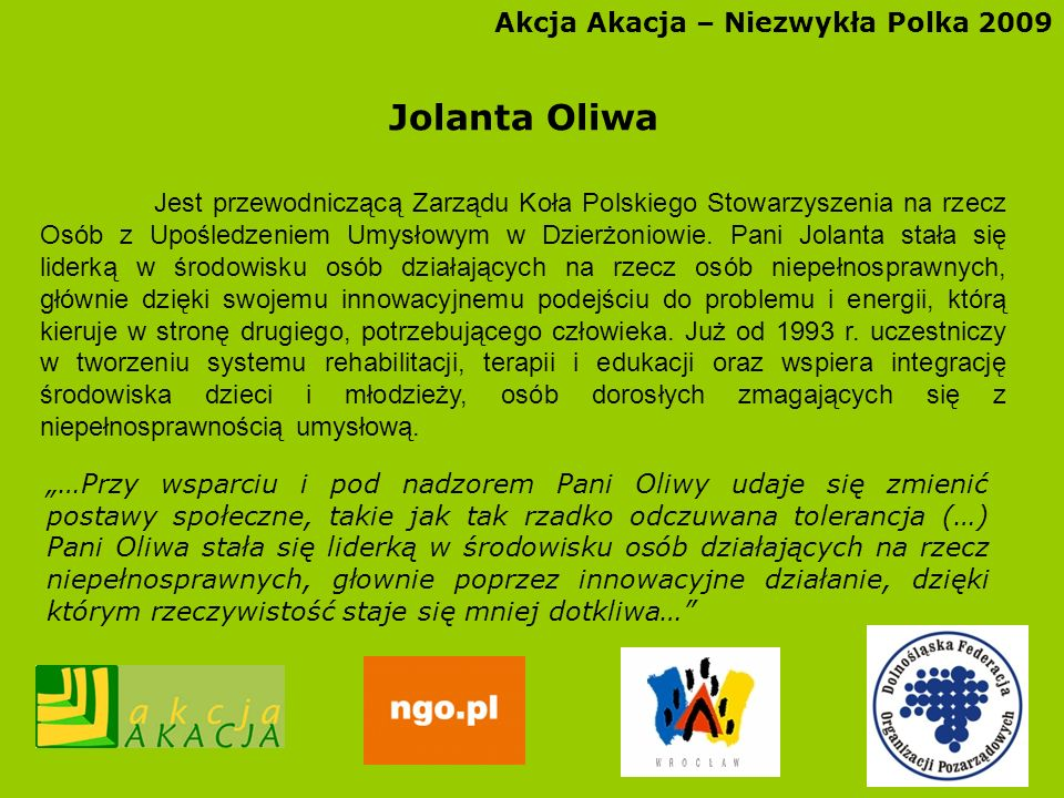 Jolanta Oliwa Akcja Akacja – Niezwykła Polka 2009