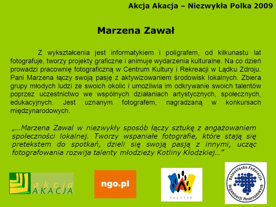 Marzena Zawał Akcja Akacja – Niezwykła Polka 2009