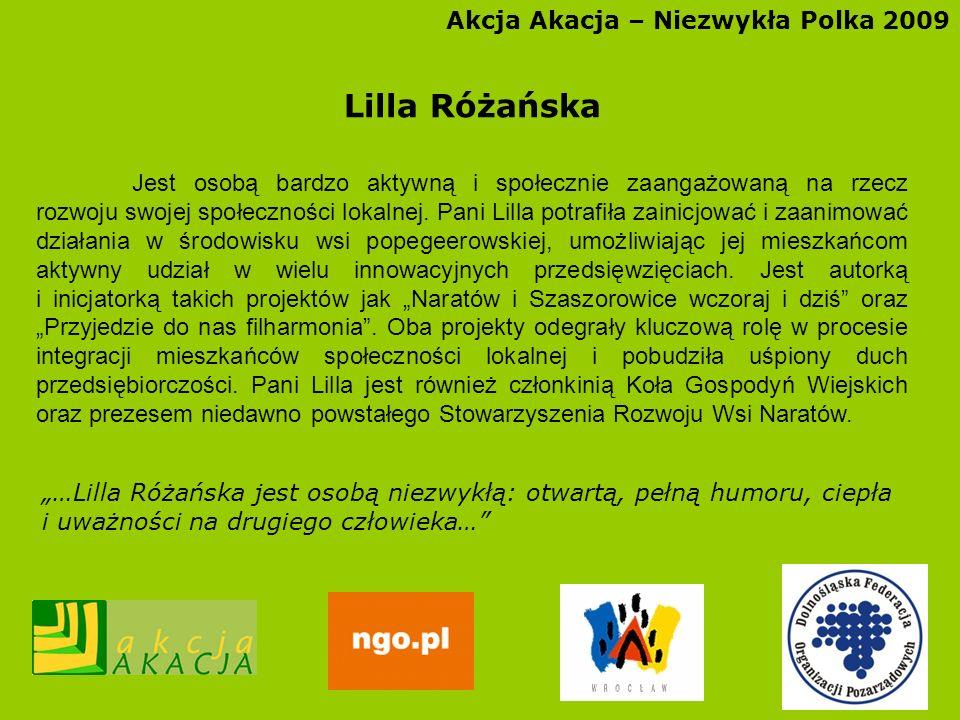 Lilla Różańska Akcja Akacja – Niezwykła Polka 2009
