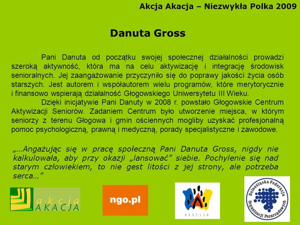 Danuta Gross Akcja Akacja – Niezwykła Polka 2009