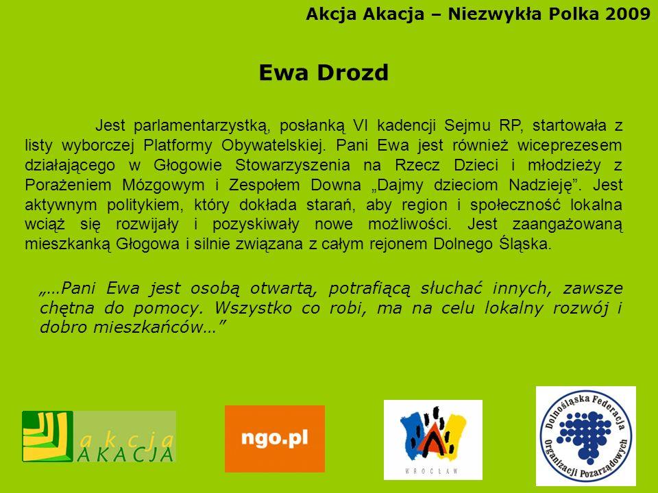 Ewa Drozd Akcja Akacja – Niezwykła Polka 2009