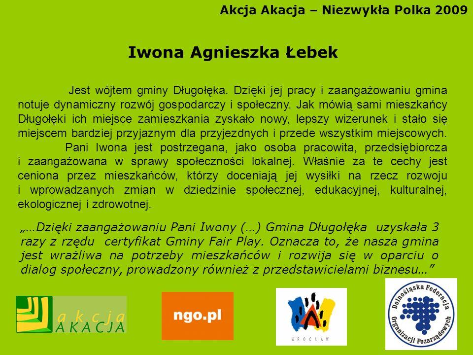 Iwona Agnieszka Łebek Akcja Akacja – Niezwykła Polka 2009