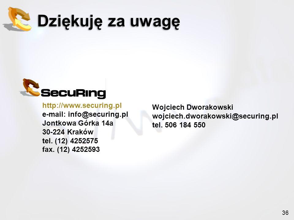 Dziękuję za uwagę http://www.securing.pl Wojciech Dworakowski