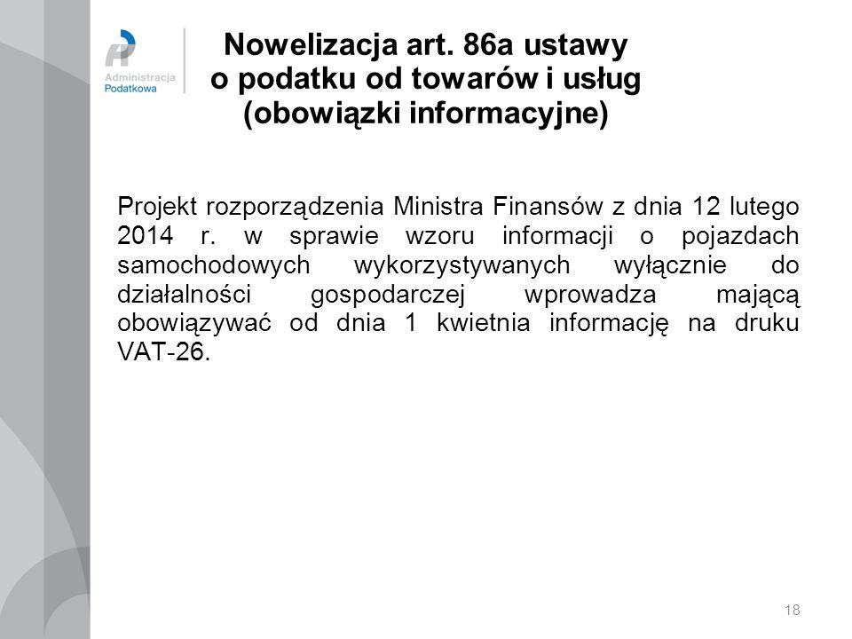 Nowelizacja art. 86a ustawy o podatku od towarów i usług (obowiązki informacyjne)