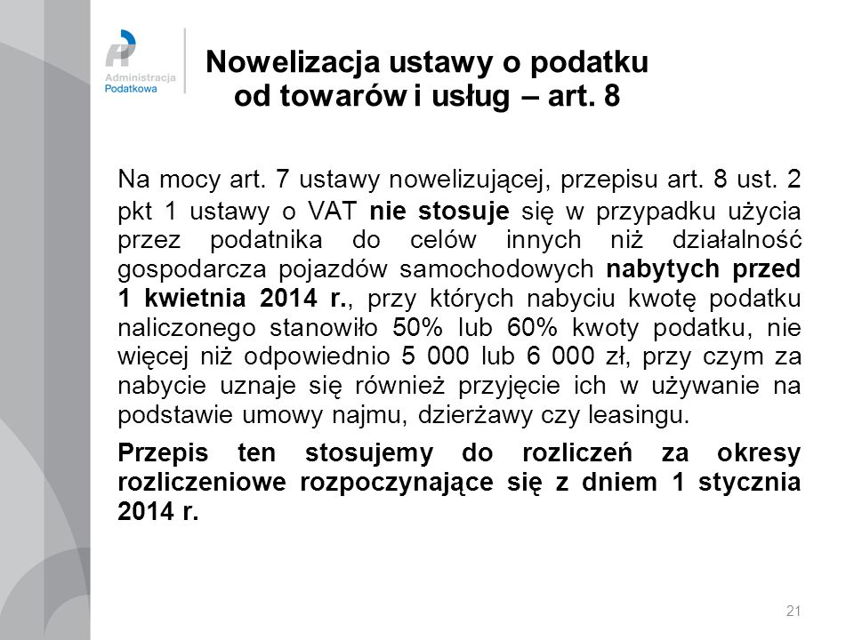 Nowelizacja ustawy o podatku od towarów i usług – art. 8