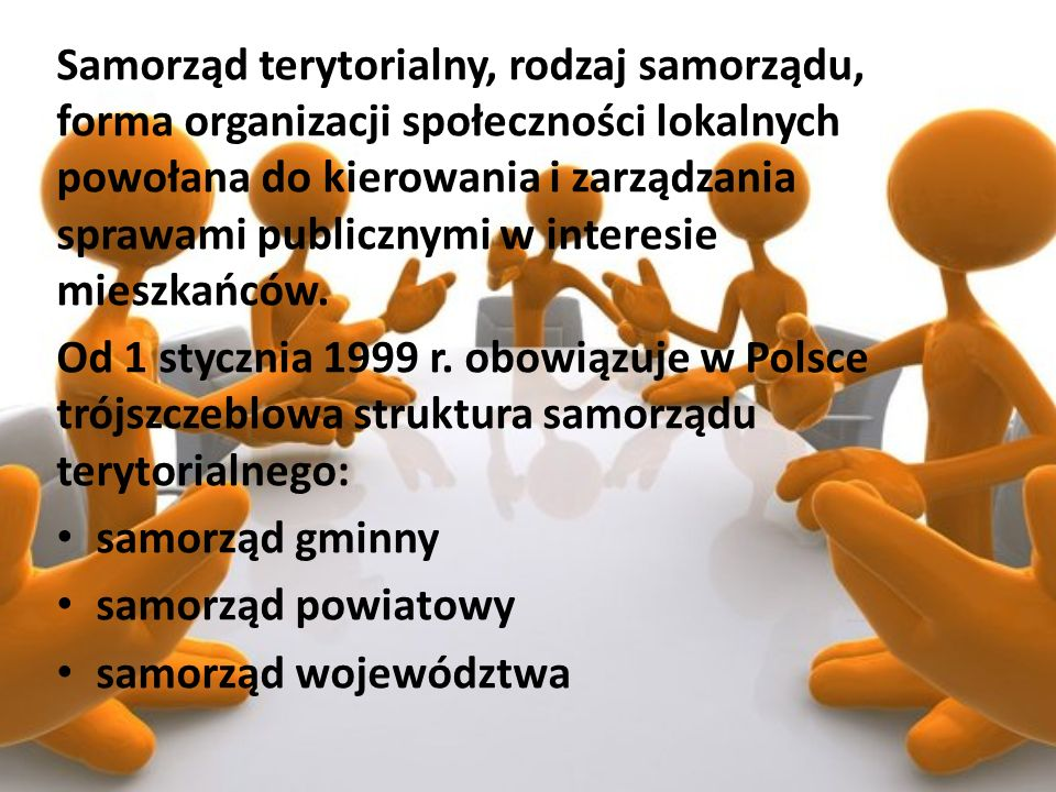 Samorząd terytorialny, rodzaj samorządu, forma organizacji społeczności lokalnych powołana do kierowania i zarządzania sprawami publicznymi w interesie mieszkańców.