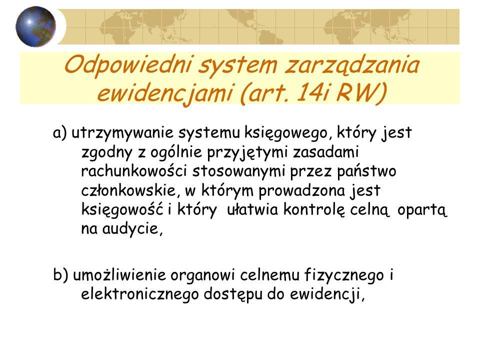 Odpowiedni system zarządzania ewidencjami (art. 14i RW)
