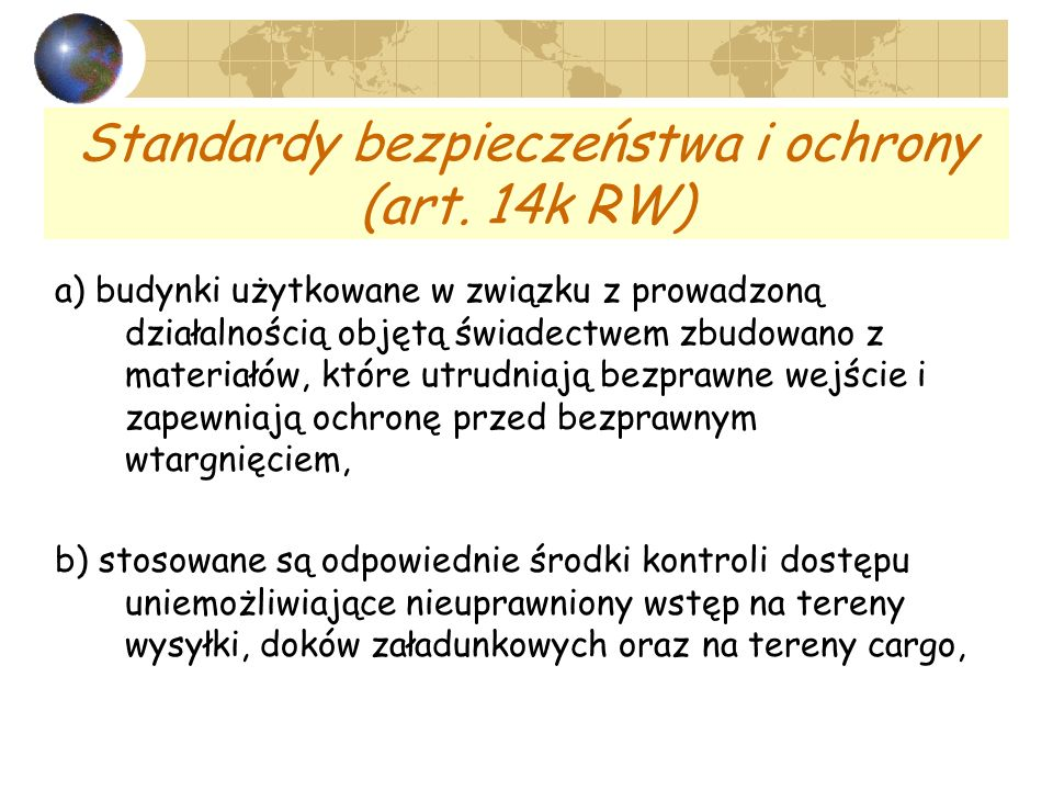 Standardy bezpieczeństwa i ochrony (art. 14k RW)